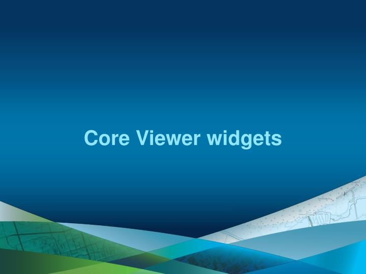 Core Viewer widgets