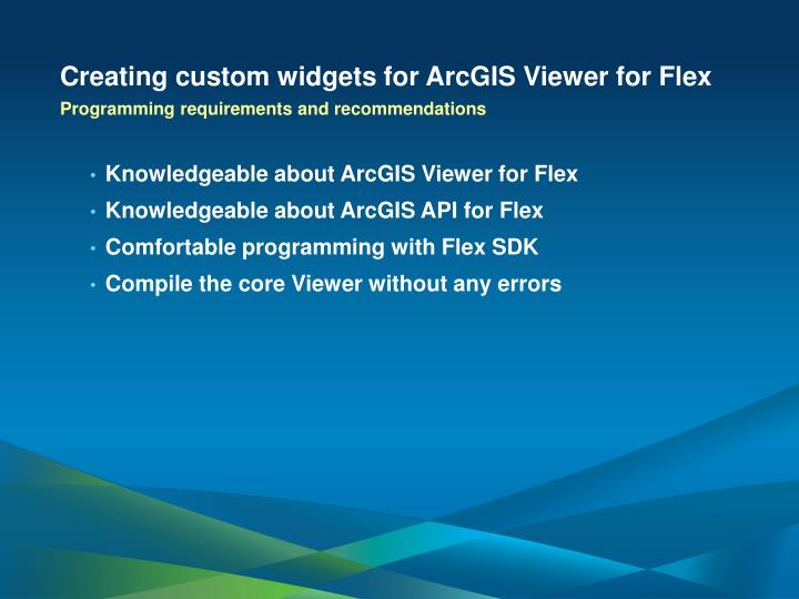 Creating custom widgets for ArcGIS Viewer for Flex
