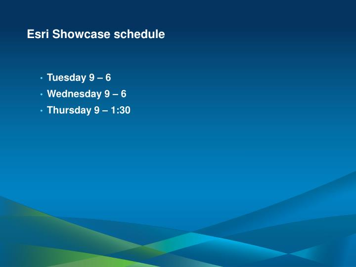 Esri Showcase schedule