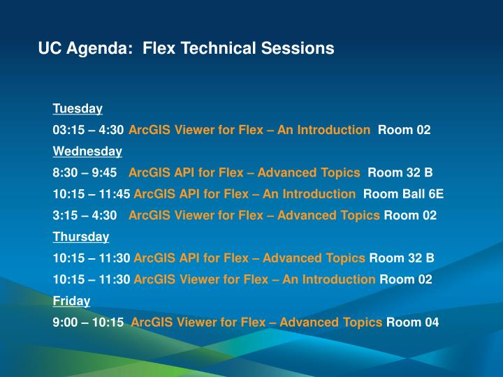 UC Agenda:  Flex Technical Sessions