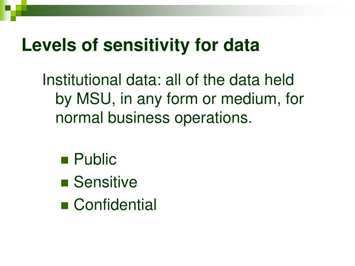 Levels of sensitivity for data