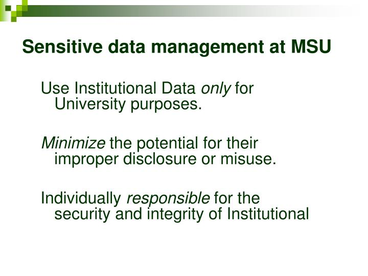 Sensitive data management at MSU