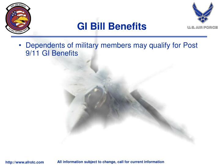 Dependents of military members may qualify for Post 9/11 GI Benefits