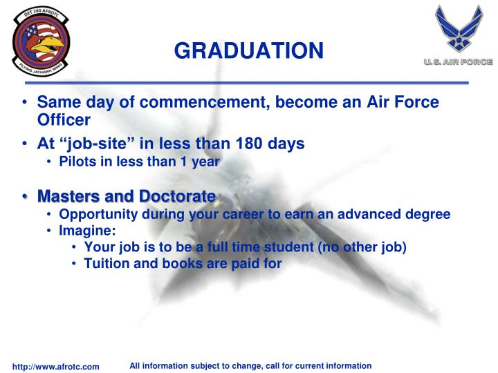Same day of commencement, become an Air Force Officer
