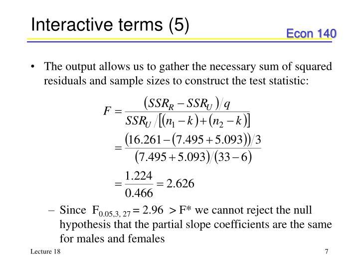 Interactive terms (5)