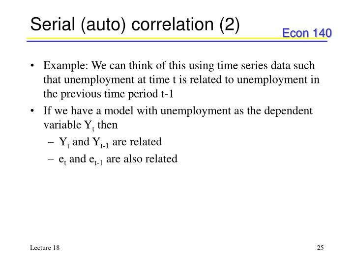 Serial (auto) correlation (2)