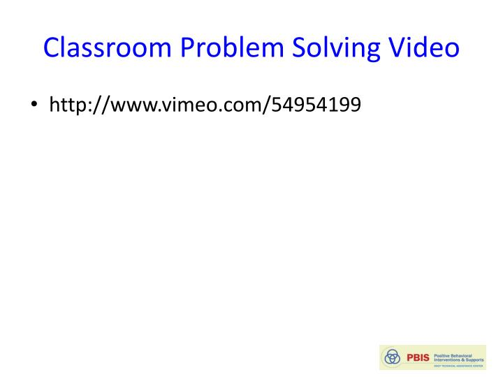Classroom Problem Solving Video