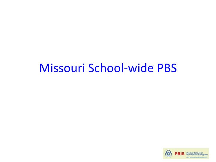 Missouri School-wide PBS