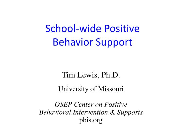 School wid e positive behavior support