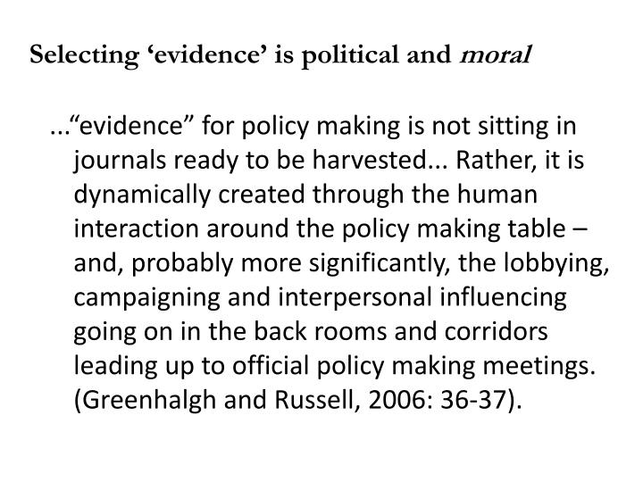 Selecting 'evidence' is political and