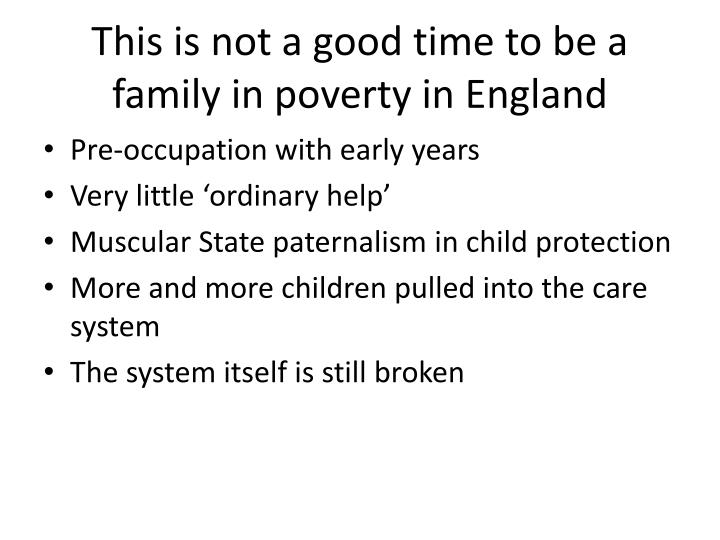 This is not a good time to be a family in poverty in England