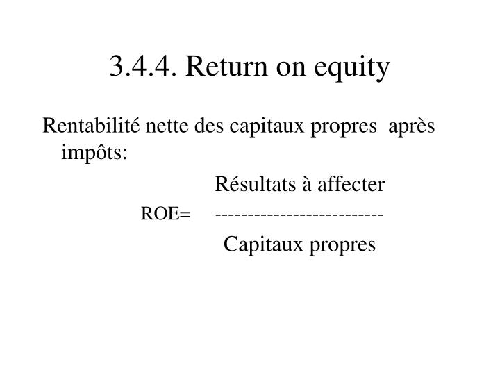 3.4.4. Return on equity