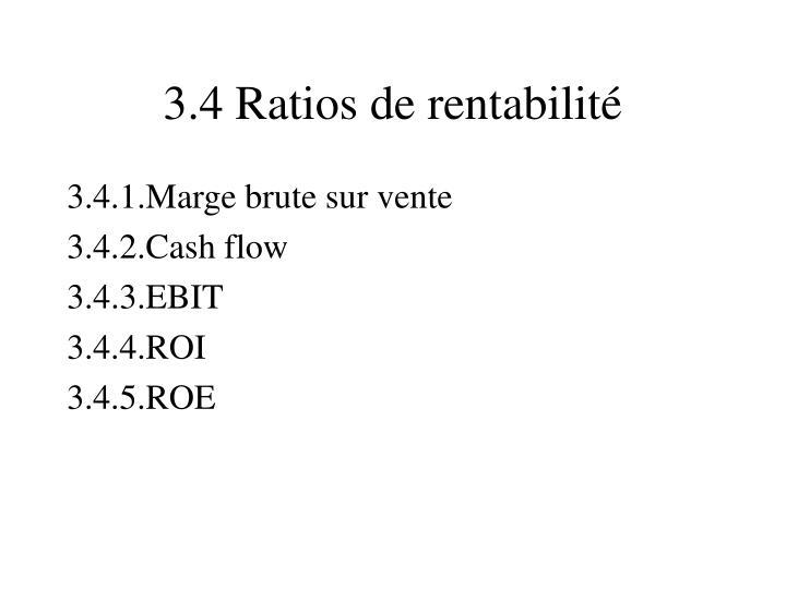 3.4 Ratios de rentabilité