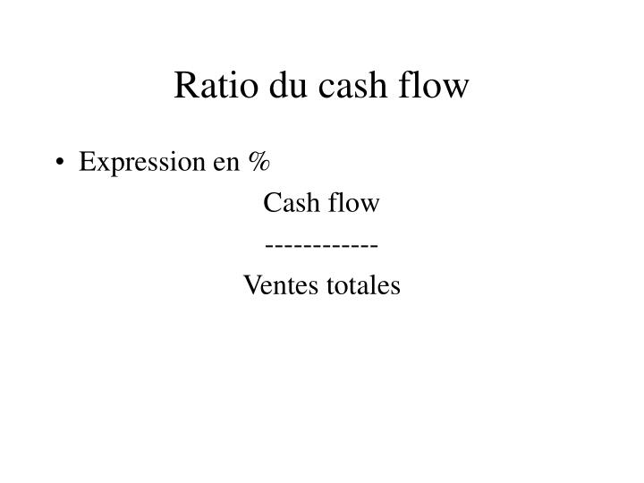Ratio du cash flow