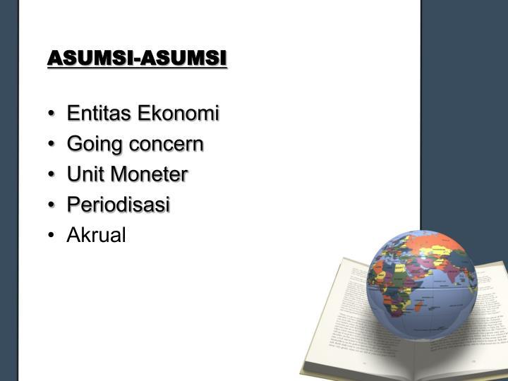 ASUMSI-ASUMSI