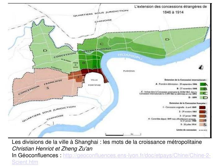 Les divisions de la ville à Shanghai : les mots de la croissance métropolitaine