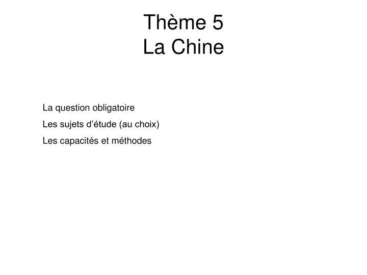 Thème 5
