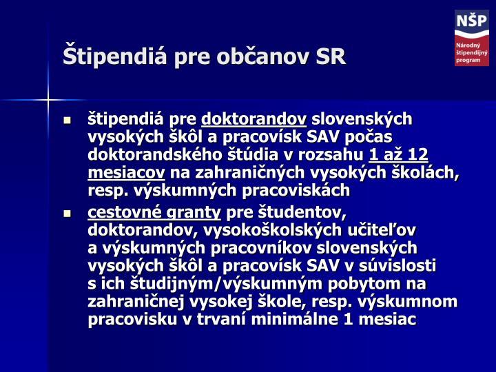 Štipendiá pre občanov SR