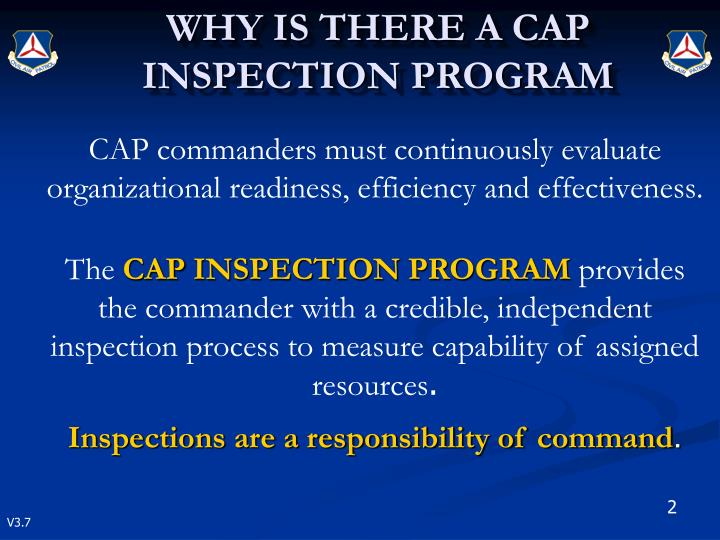 CAP commanders must continuously evaluate organizational readiness, efficiency and effectiveness.