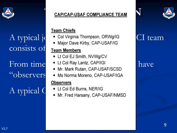 A typical joint CAP and CAP-USAF CI team consists of six members.