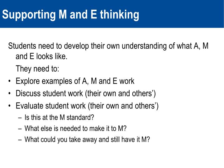 Supporting M and E thinking