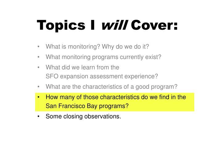 Topics I