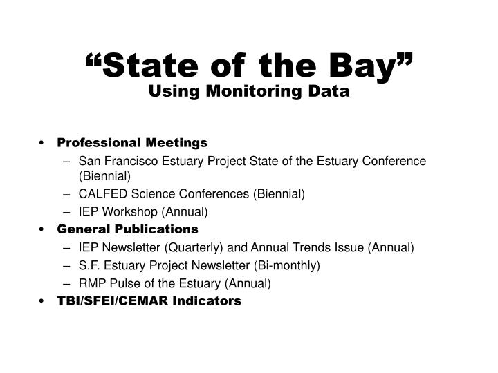 """State of the Bay"""