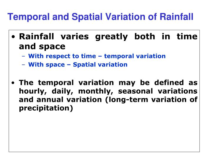 Temporal and Spatial Variation of Rainfall