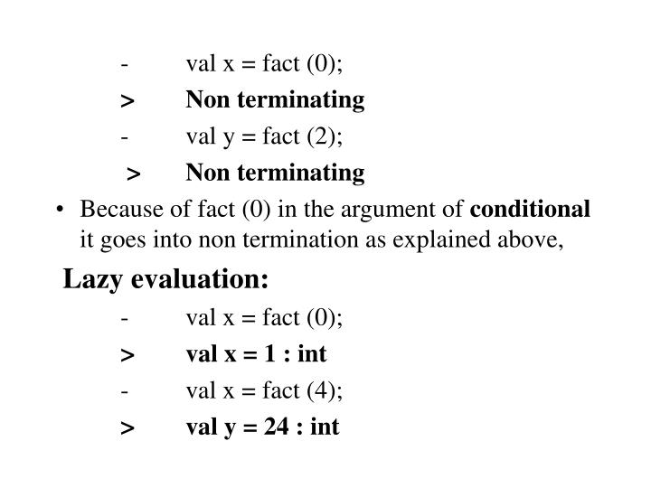 -val x = fact (0);