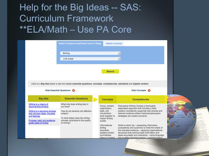 Help for the Big Ideas -- SAS: Curriculum Framework