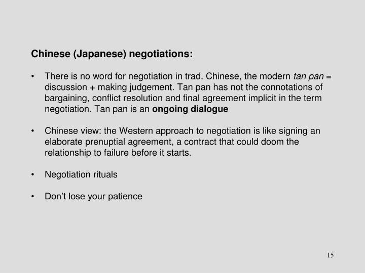 Chinese (Japanese) negotiations: