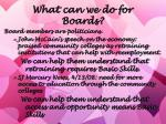 what can we do for boards