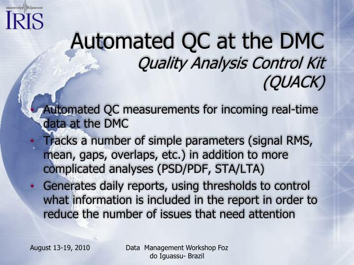 Automated QC at the DMC