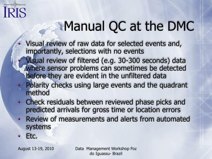 Manual QC at the DMC