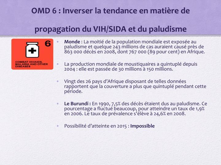OMD 6: Inverser la tendance en matière de propagation du VIH/SIDA et du paludisme