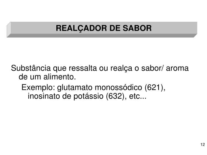 REALÇADOR DE SABOR