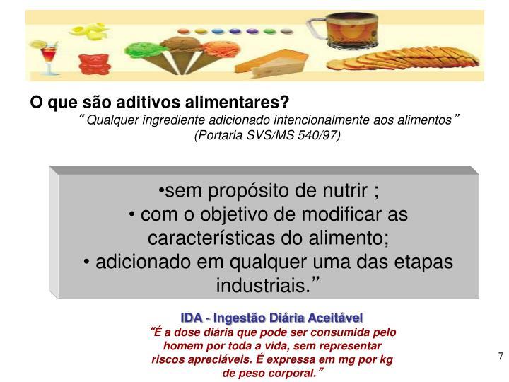 O que são aditivos alimentares?