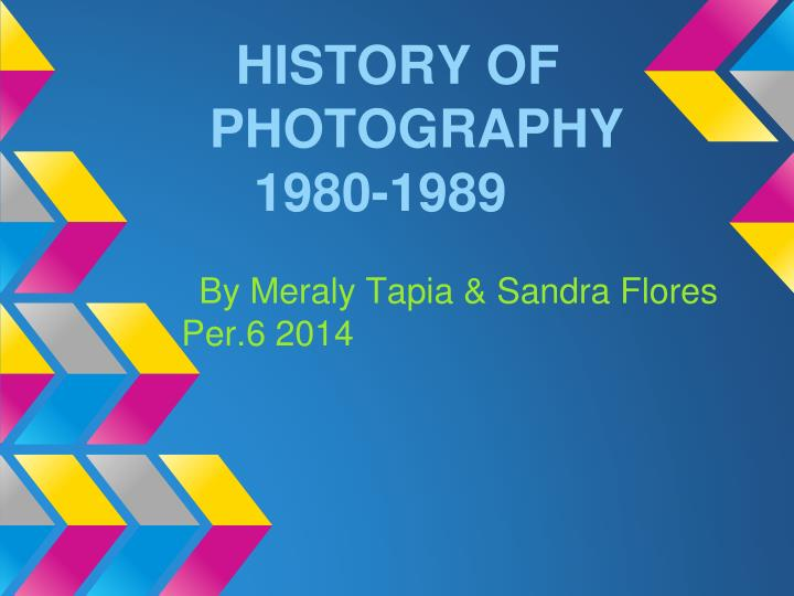 History of photography 1980 1989