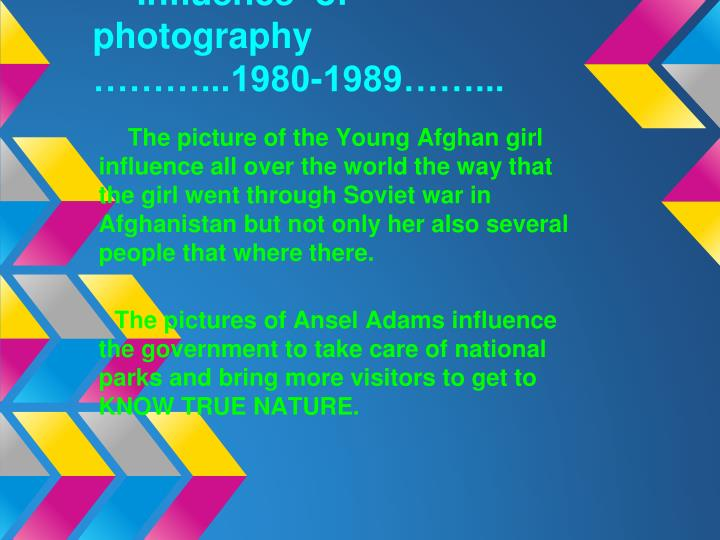 Influence  of photography             ………...1980-1989……...