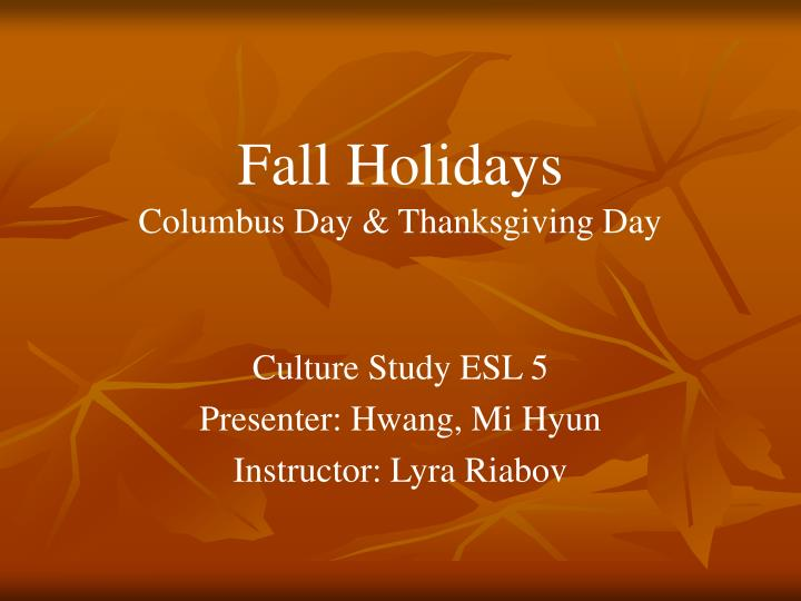 Fall holidays columbus day thanksgiving day
