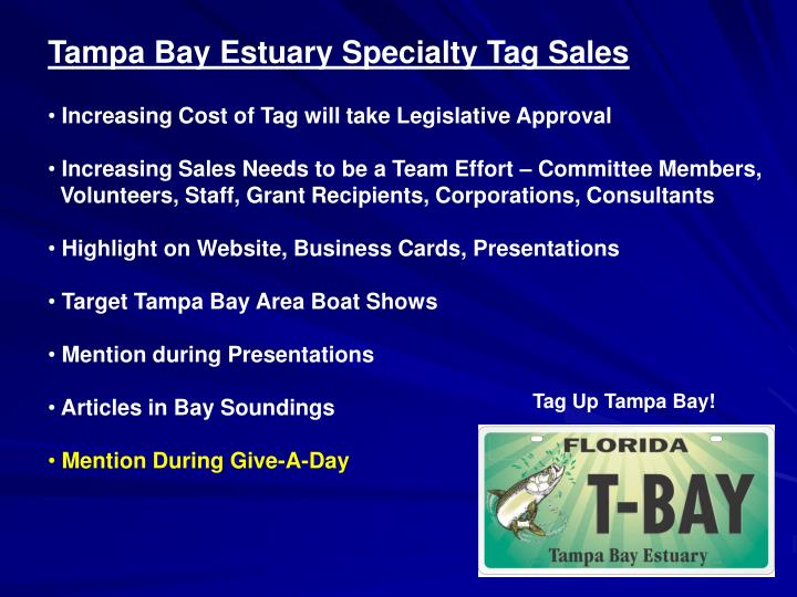 Tampa Bay Estuary Specialty Tag Sales