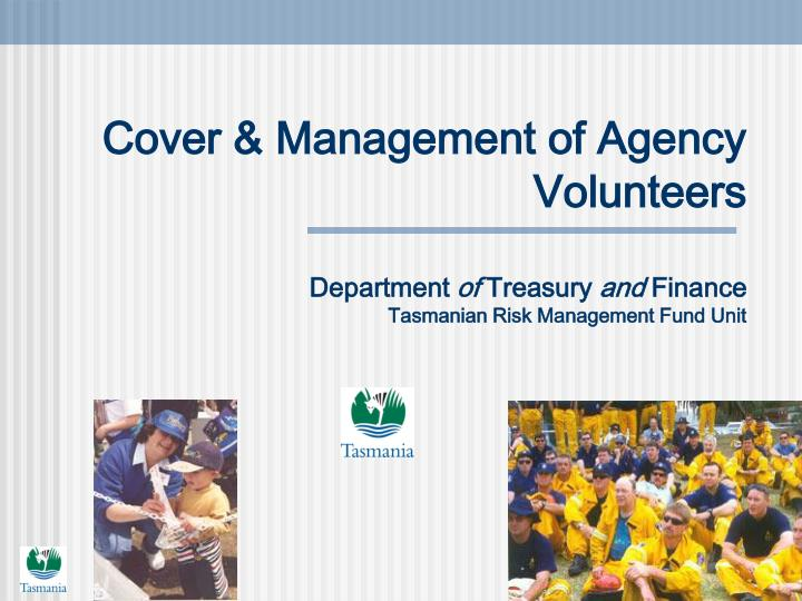 Cover & Management of Agency Volunteers