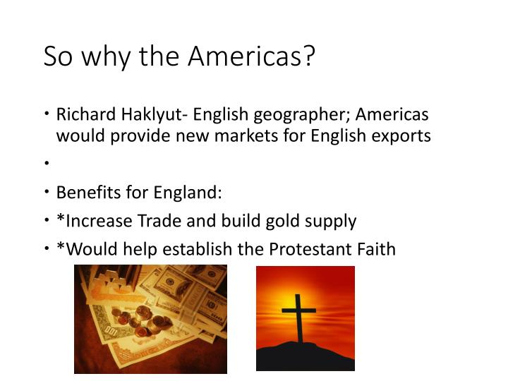 So why the Americas?