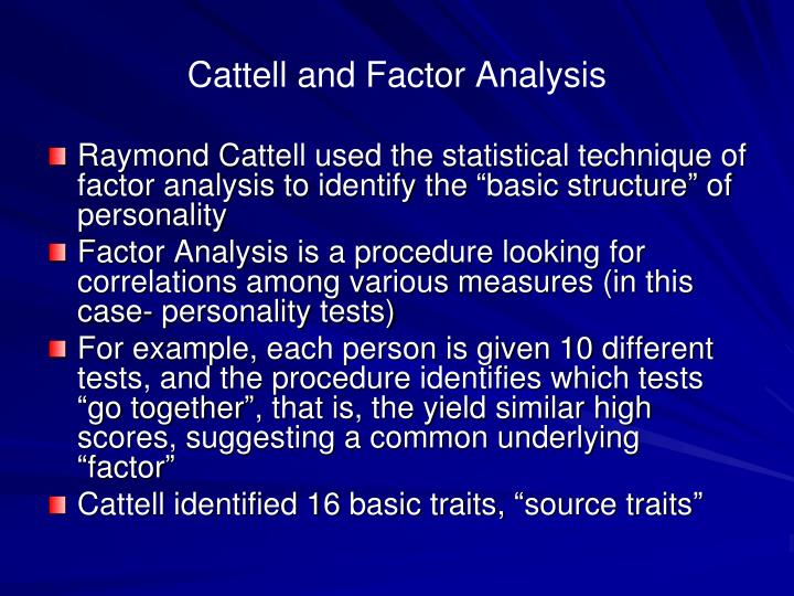 Cattell and Factor Analysis