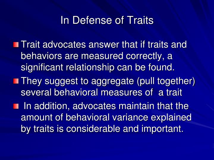 In Defense of Traits