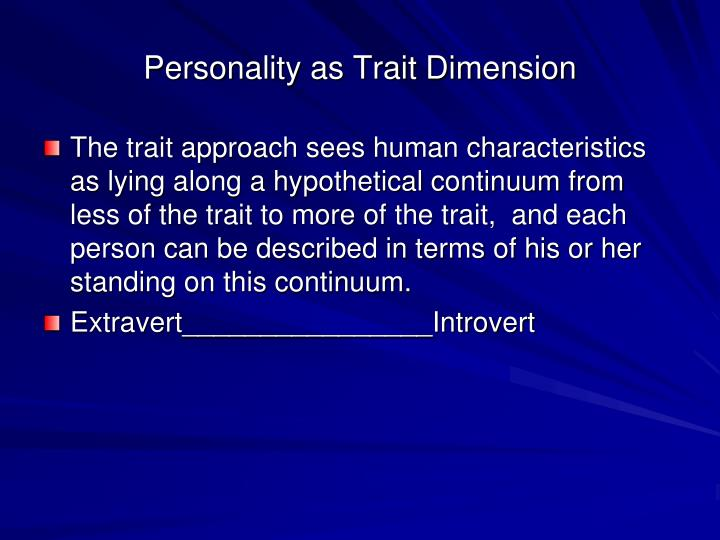 Personality as trait dimension