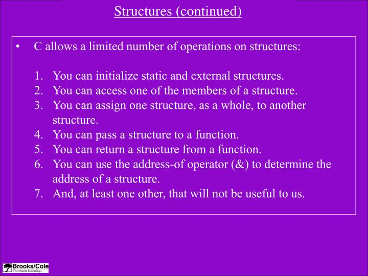 Structures (continued)