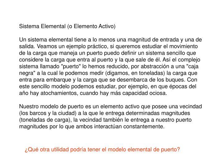 Sistema Elemental (o Elemento Activo)