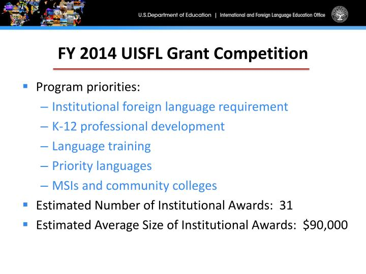 FY 2014 UISFL Grant Competition
