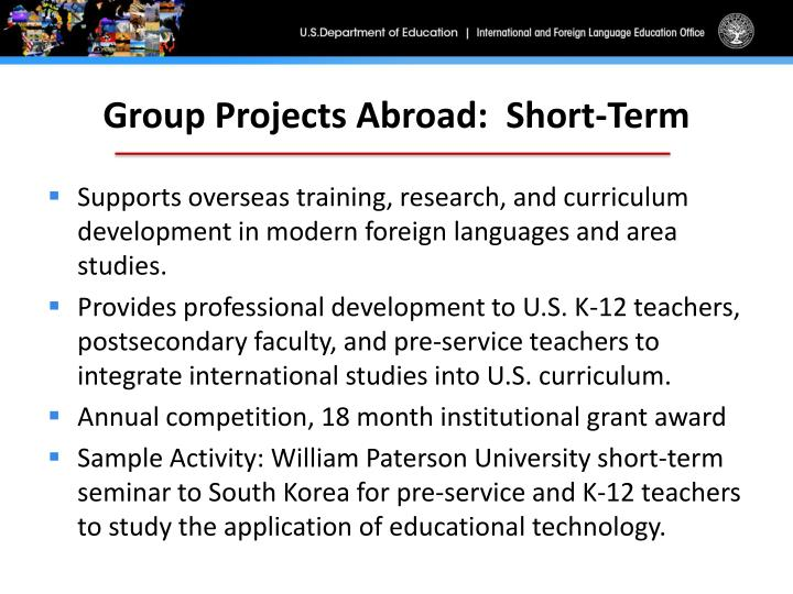 Group Projects Abroad:  Short-Term
